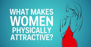 What makes women attractive to men