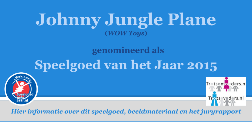 johnny-jungle-plane-vliegtuig-wow-toys-speelgoed-van-het-jaar-2015-trotse-moeders-speelgoed-samen-copyright-trotse-vaders