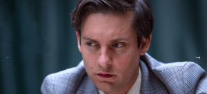 Bobby Fisher - Tobey Maguire in Pawn Sacrifice