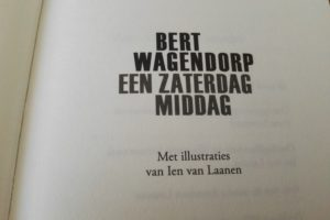 Een zaterdagmidag - Bert Wagendorp titelpagina